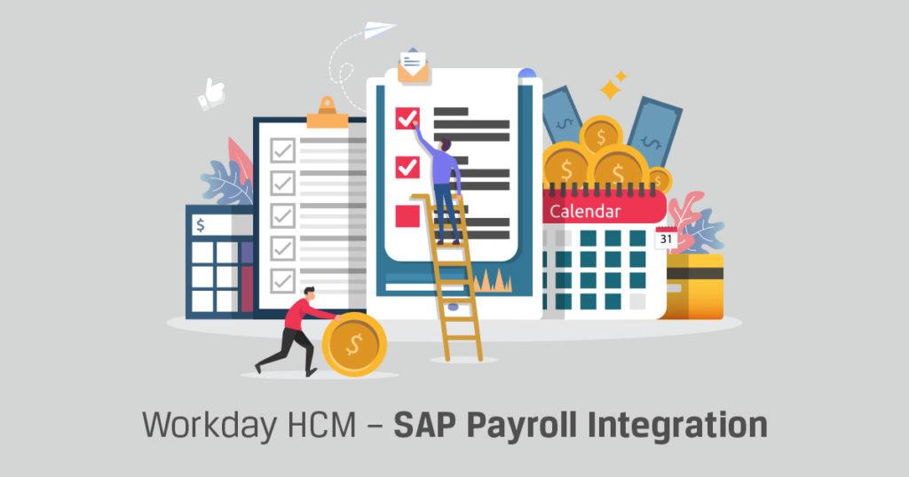 Workday HCM – SAP Payroll Integration