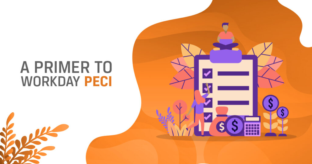 A Primer to Workday PECI