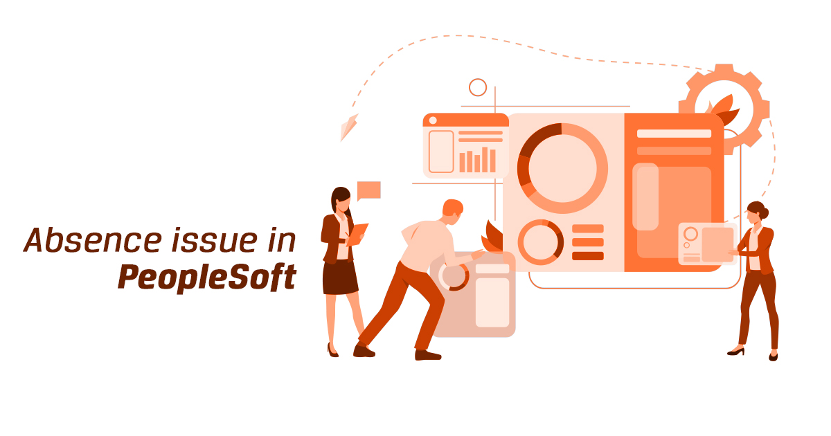 Absence issue in PeopleSoft