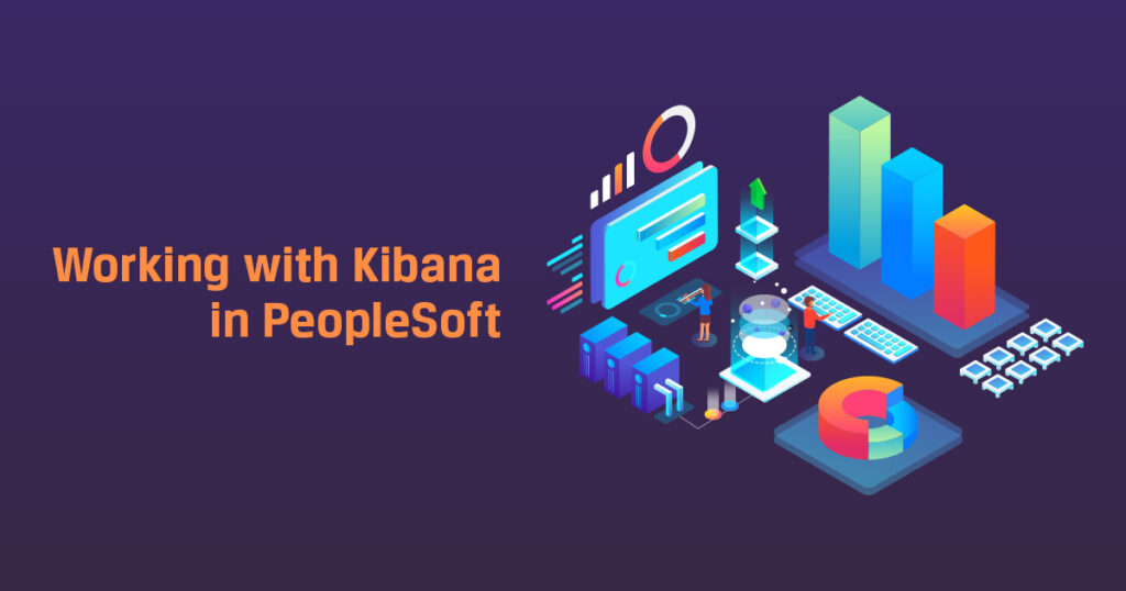 Working with Kibana in PeopleSoft