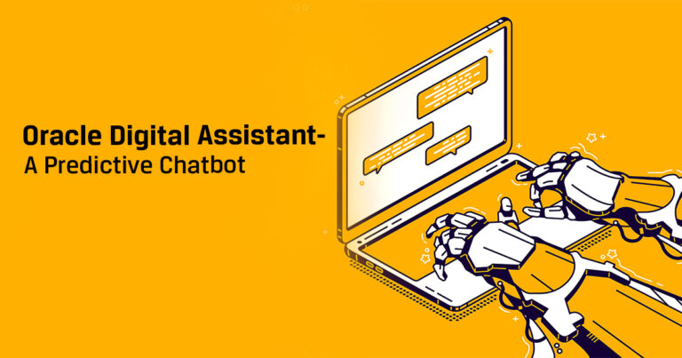 Oracle Digital Assistant - A Predictive Chatbot